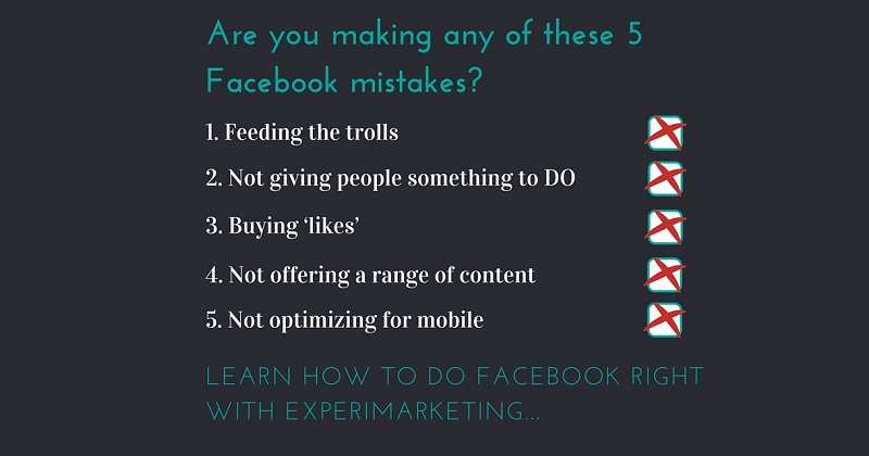 Are You Making Any of These 5 Facebook Mistakes?