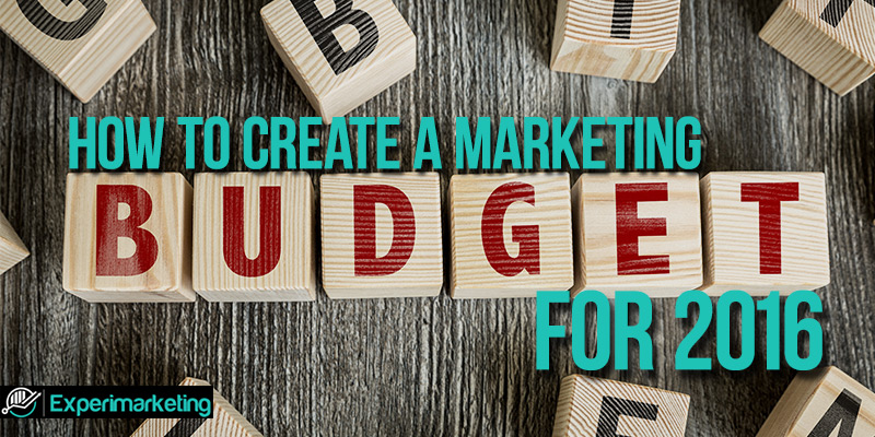 Create a Marketing Budget for 2016
