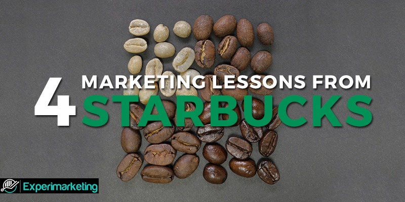 4 Marketing Lessons from Starbucks